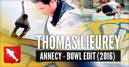 Thomas Lieurey (France): Clicnroll Bowl Edit (2016)