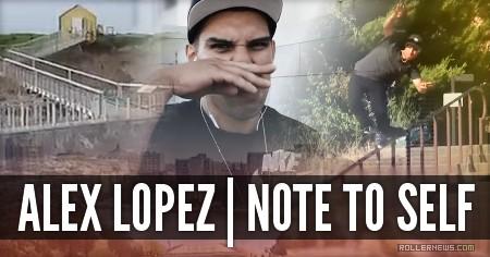 Note To Self (Bay Area): Intro + Alex Lopez