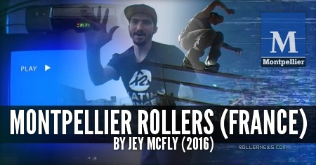 Montpellier Rollers (2016, France) by Jey Mcfly