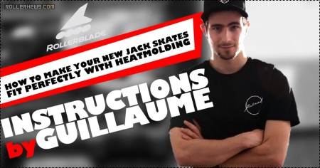 Skate Heat Molding Instructions with Guillaume Legentil