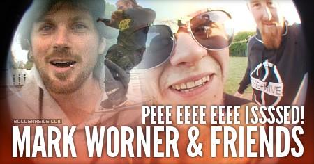 Mark Worner & Friends (UK):  peee eeee eeee isssseD!