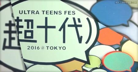 Goodskates presents Ultra Teen Festival (Japan, 2016)