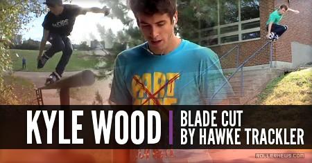 Kyle Wood: Blade Cut by Hawke Trackler