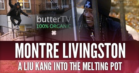 Montre Livingston: A Liu Kang Into the Melting Pot