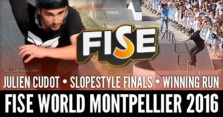 Julien Cudot: Fise World Montpellier 2016 (France): Winning Run, Slopetyle Finals