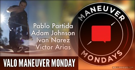 Valo Maneuver Monday (Guadalajara, 2016) with Victor Arias, Ivan Narez, Adam Johnson and Pablo Partida