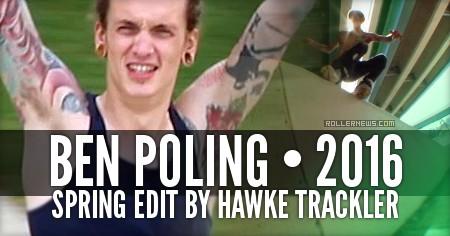 Ben Poling: Spring 2016 by Hawke Trackler