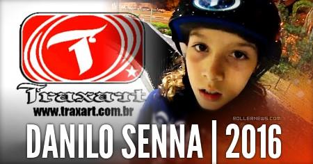 Danilo Senna (10, Brazil): Traxart 2016 Edit