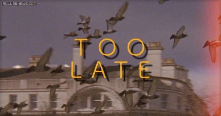 Too Late (2012) by Paul Daly