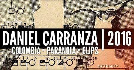 Daniel Carranza (Colombia): PARANO1A (2016)