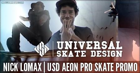 Nick Lomax: USD Aeon Pro Skate, Promo Edit (2016)