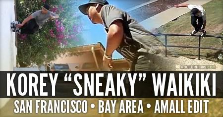 Korey Sneaky Waikiki: San Francisco Bay Area (2016)