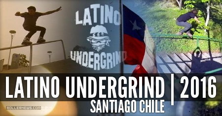 Latino Undergrind: Santiago Chile (2016) Edit