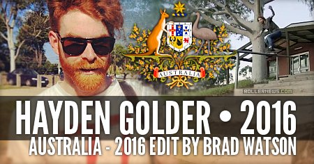 Hayden Golder (Australia): 2016 Edit by Brad Watson