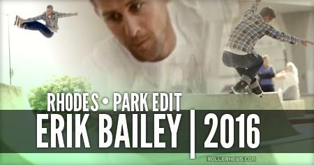 Erik Bailey: Rhodes (2016) by Jon Christopherson