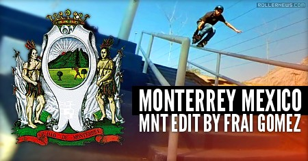 Monterrey (Mexico, 2016): MNT Edit by Frai Gomez