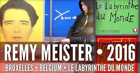 Remy Master (Belgium): le labyrinthe du monde