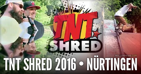 TNT SHRED 2016 (Nurtingen, Germany): Edit & Results
