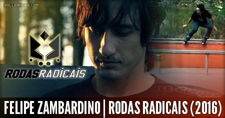 Felipe Zambardino (32, Brazil): Rodas Radicais Promo