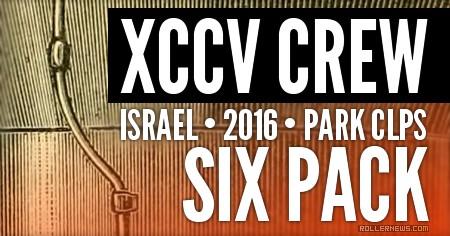 Six Pack: XCCV Crew (Israel, 2016)
