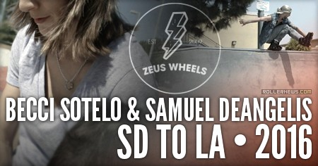 Becci Sotelo and Samuel DeAngelis: SD to LA (2016)