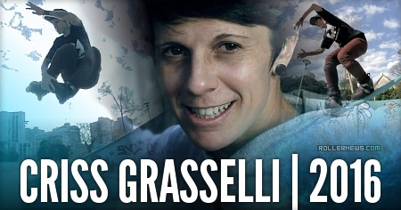 Criss Grasselli (Brazil): Rodas Radical Promo (2016)
