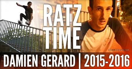 Damien Gerard (France): Ratz Time (2015-2016)