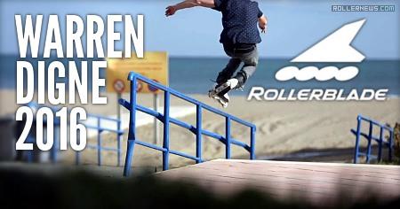 Warren Digne (France, 30): Rollerblade Edit (2016)