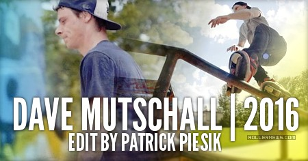 Dave Mutschall: SLRED Edit (2016) by Patrick Piesik