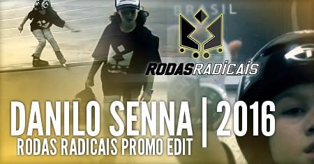 Danilo Senna (10, Brazil): Rodas Radicais, Promo Edit