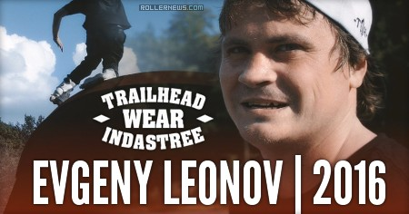 One day with Evgeny Leonov (Russia): Trailhead Edit