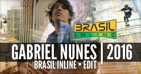 Gabriel Nunes: Brasil Inline | 2016 Edit