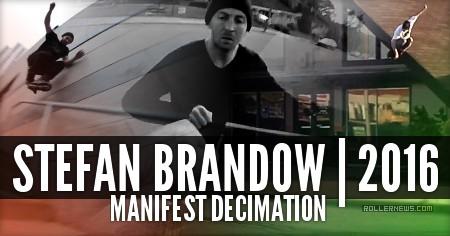 Stefan Brandow // Manifest Decimation (2016)