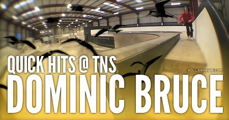 Dominic Bruce: Quick Hits @ TNS (July 2016)