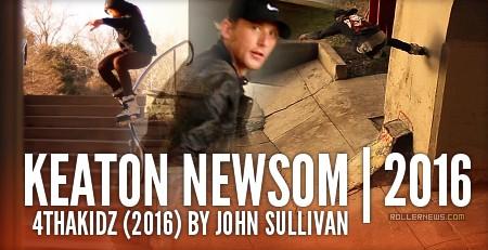 Keaton Newsom: 4thaKidz (2016) by John Sullivan