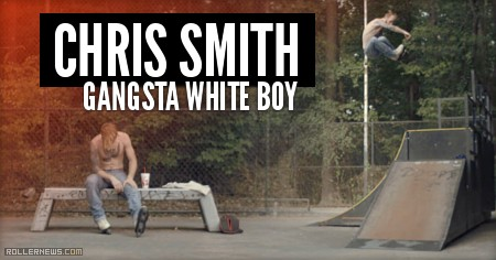 Chris Smith: Gangsta White Boy (2016)