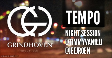 Grindhoven: Tempo, Night Session (2016)