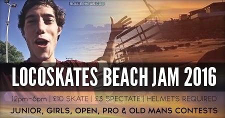 LocoSkates Beach Jam 2016 | Promo