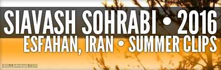 Siavash Sohrabi (Esfahan, Iran): Summer 2016 Clips