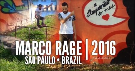Marco Rage (27, Brazil): 2016 Edit by Marco Cavallieri