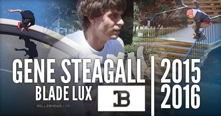 Gene Steagall: 2015-2016, Blade Lux Edit