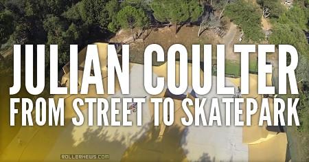 Julian Coulter: From street to skatepark