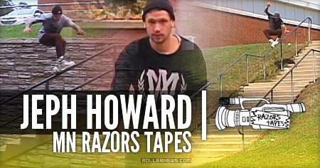 Jeph Howard // MN Razors Tapes