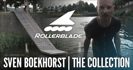 Sven Boekhorst | Rollerblade - The Collection: One blader to rule them all (2016)