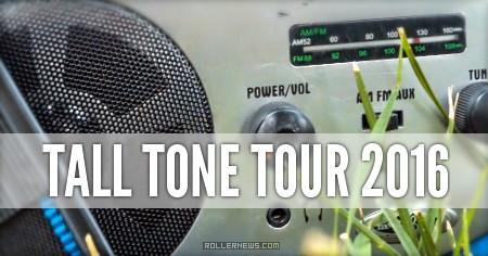 Tall Tone Tour 2016 | Edit by Tri Tri-Rudolf