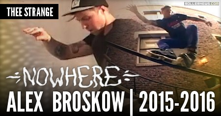 Alex Broskow in Nowhere (2015-2016) Thee Strange