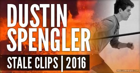 Dustin Spengler | Stale Clips (2016)