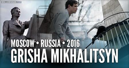 GRISHA MIKHALITSYN | 2016