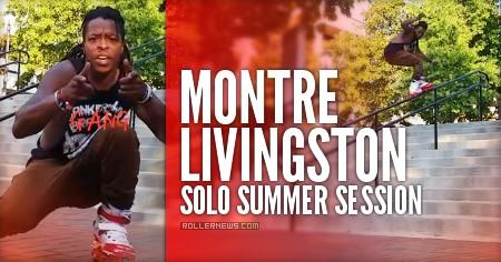 Montre Livingston: Solo Summer Session (2016)