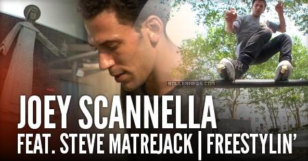 Joey Scannella feat. Steve Matrejack | Freestylin'